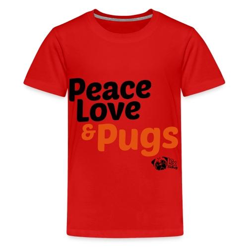 Peace Love and Pugs - T-shirt Premium Ado