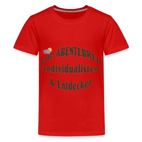 Abenteurer Individualisten & Entdecker - Teenager Premium T-Shirt