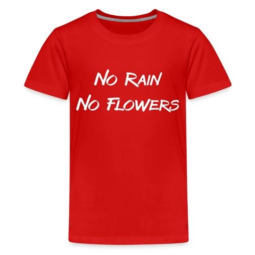 Rain Flowers - Teenager Premium T-shirt