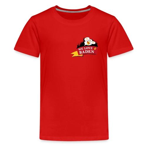 Badisch Gschwätz - Bei uns wird badisch g´schwätzt - Teenager Premium T-Shirt