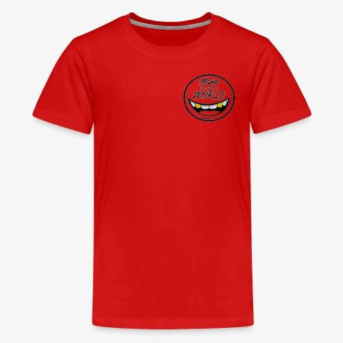 Make the whole World Smile - Teenager Premium T-Shirt