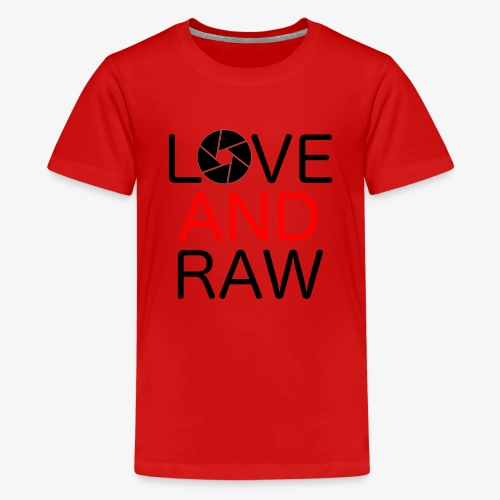 Love Raw - Teenage Premium T-Shirt