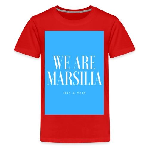 we are marsilia - T-shirt Premium Ado