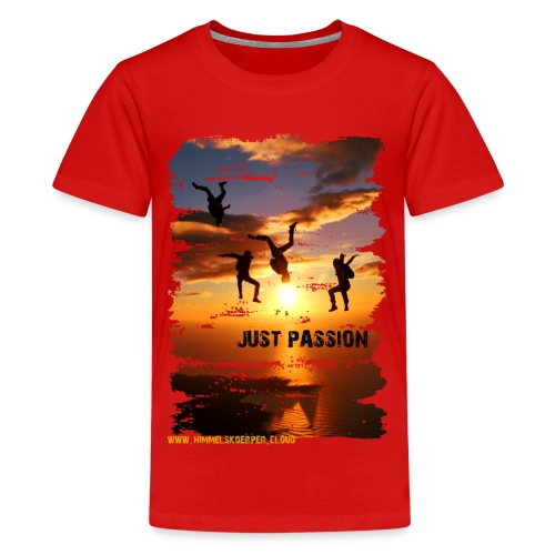 JUST PASSION - Teenager Premium T-Shirt