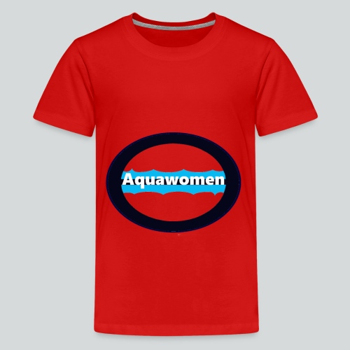 Aquawomen - Teenager Premium T-Shirt