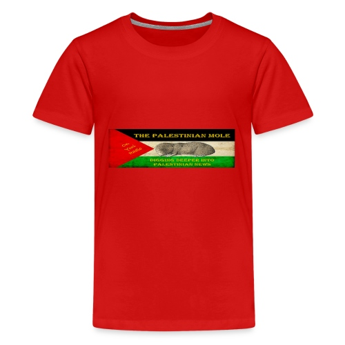 The Palestinian Mole - Teenage Premium T-Shirt