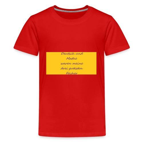 Deutsch und Mathe - Teenager Premium T-Shirt
