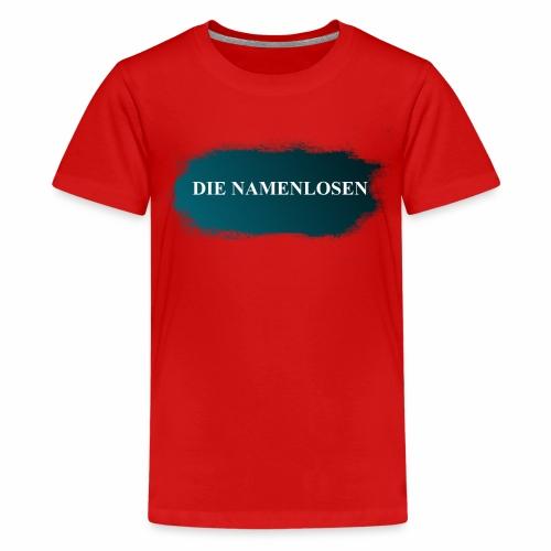 Die Namenlosen - Teenager Premium T-Shirt