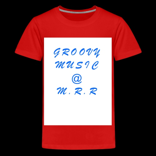 GROOVY MUSIC @ M.R.R - Teenage Premium T-Shirt