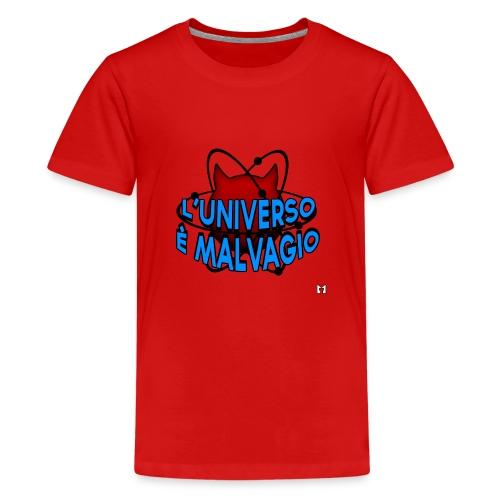 L'universo è malvagio - Maglietta Premium per ragazzi