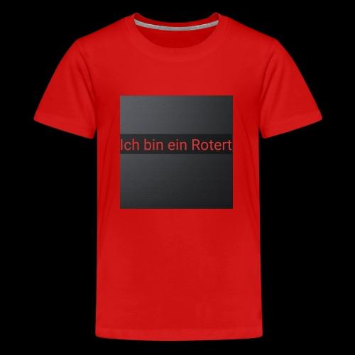 Rotert - Teenager Premium T-Shirt