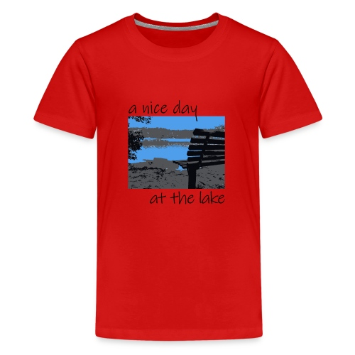 Have a nice day at the lake - Teenager Premium T-Shirt