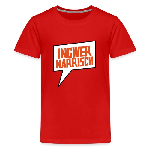 Ingwer Narrisch Logo - Teenager Premium T-Shirt
