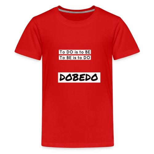 DOBEDO - Teenage Premium T-Shirt