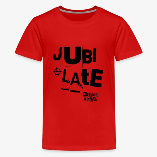 Jubilate-Tasche - Teenager Premium T-Shirt