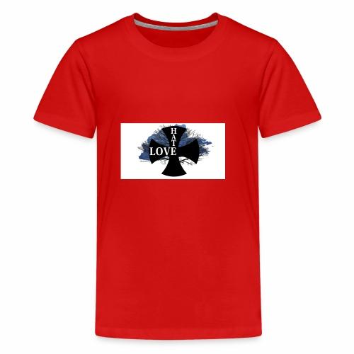 Love hate T SHIRT - Teenage Premium T-Shirt