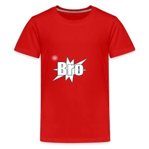 Bro hats and shirts - Teenager premium T-shirt