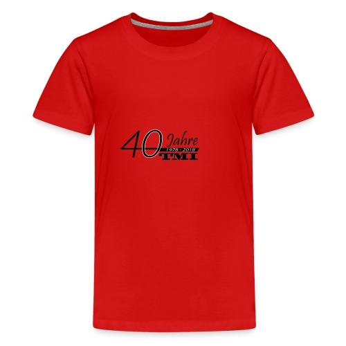 40 Jahre TMI - Teenager Premium T-Shirt