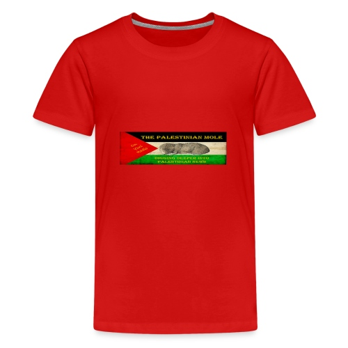 The Palestinian Mole - Teenage Premium T-Shirt