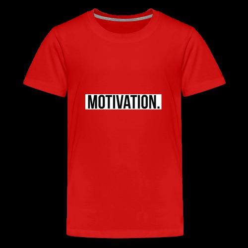 Motivation - Teenager Premium T-Shirt