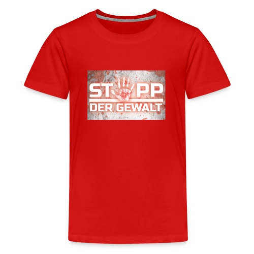 STOPP DER GEWALT - Teenage Premium T-Shirt