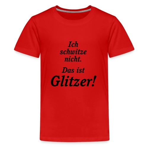 Glitzer - Teenager Premium T-Shirt