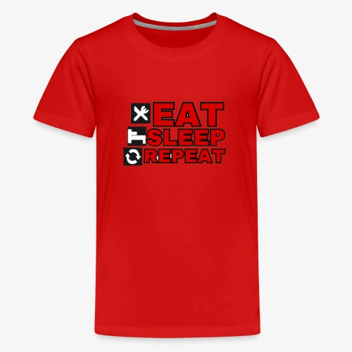 EAT SLEEP REPEAT T-SHIRT GOOD QUALITY. - Teenage Premium T-Shirt