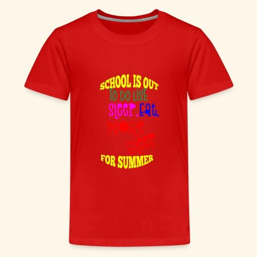 Last day of school - Teenage Premium T-Shirt