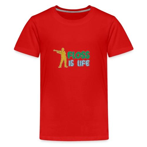 floss is life - Teenager Premium T-Shirt