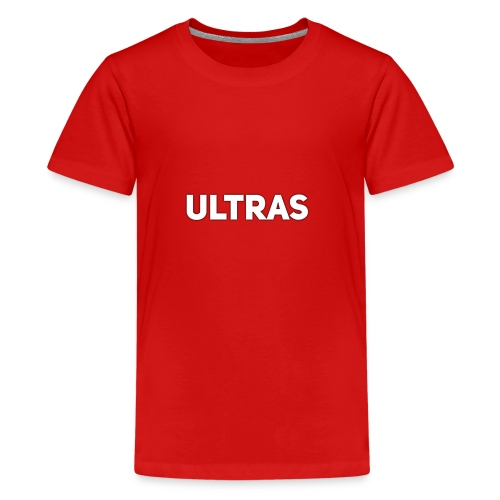 Ultras - Teenager Premium T-Shirt