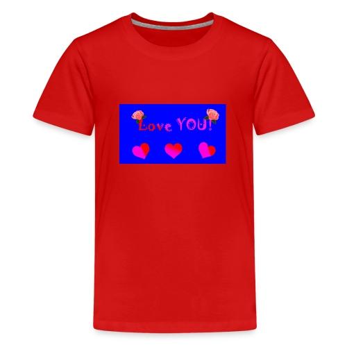 LOVE YOU - Teenage Premium T-Shirt