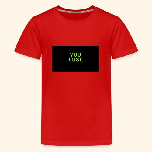 S2e16 You lose - Teenager Premium T-Shirt