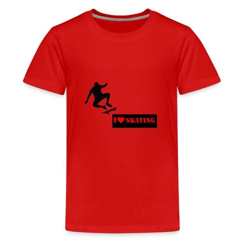 I Love Skating - Teenager Premium T-Shirt