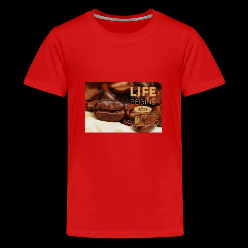 Das Leben beginnt nach dem Kaffee - Teenager Premium T-Shirt
