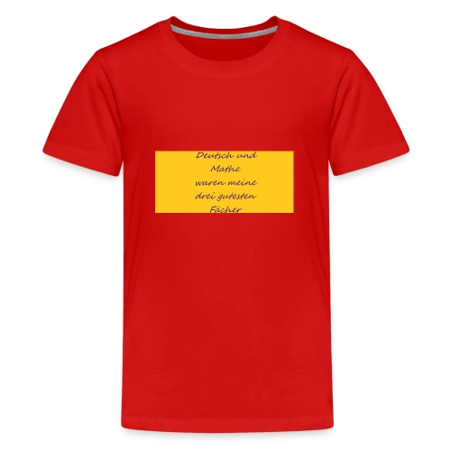 Deutsch und Mathe - Teenager Premium T-Shirt