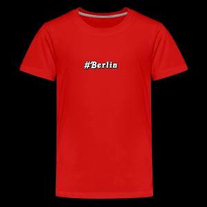 #Berlin - Teenager Premium T-Shirt