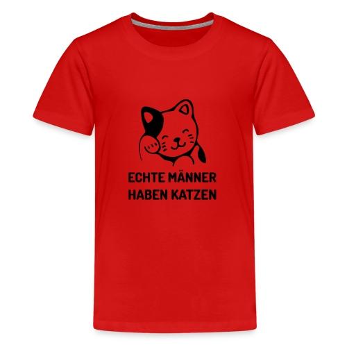 Echte Männer haben Katzen - Teenager Premium T-Shirt