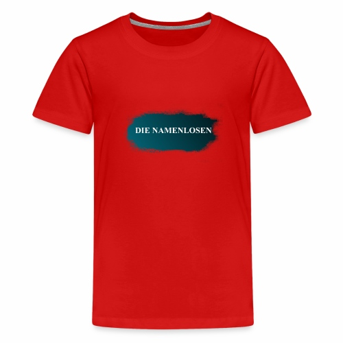 Die Namenlosen - Teenager Premium T-Shirt