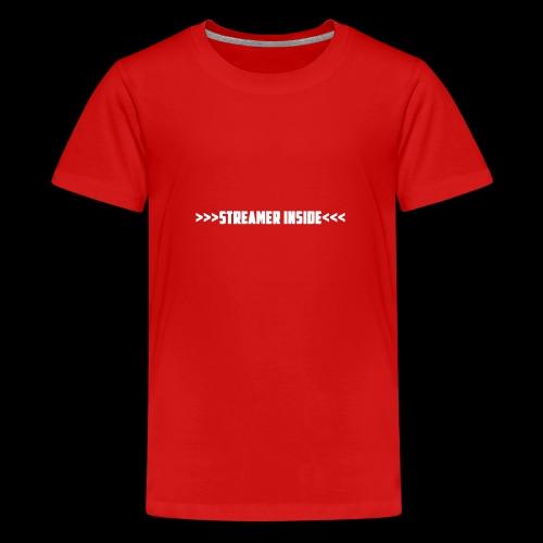 Streamer Inside - Zeig was du machst - Teenager Premium T-Shirt