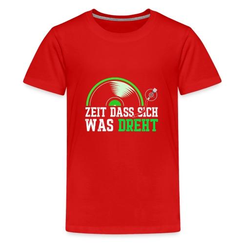 Zeit das sich was dreht - Retro Design - Teenager Premium T-Shirt