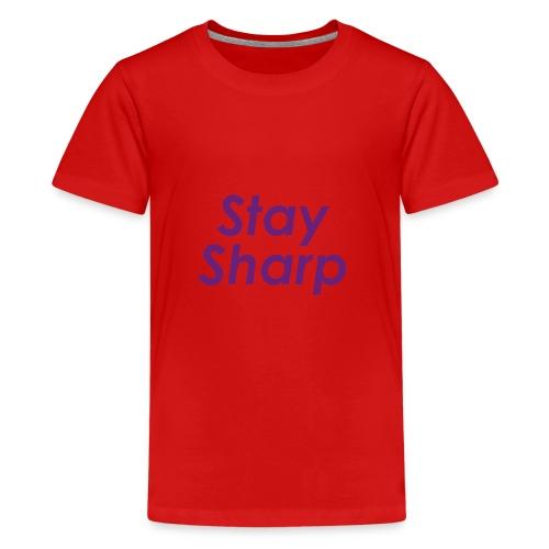 Stay Sharp - Maglietta Premium per ragazzi