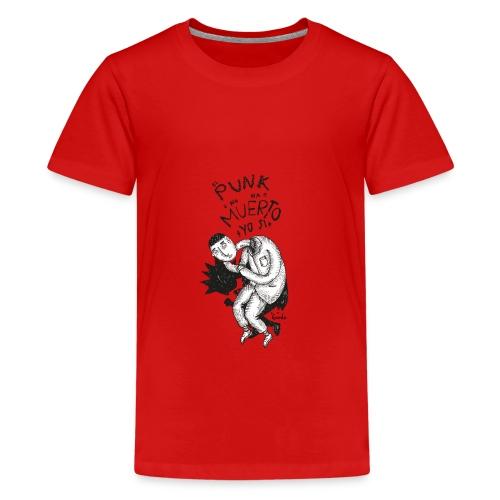 EL PUNK NO HA MUERTO - Camiseta premium adolescente