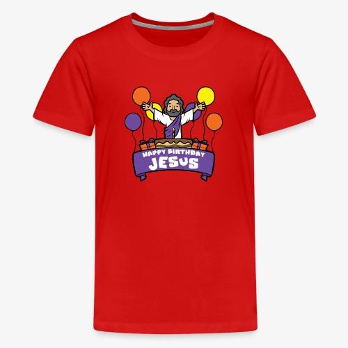 Happy Birthday Jesus - Teenager Premium T-Shirt