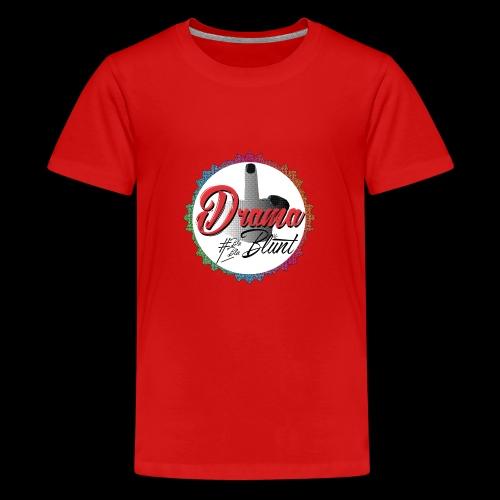 F**k Drama - Teenage Premium T-Shirt