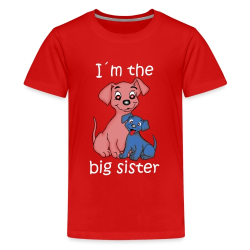 I'm the Big Sister puppy - Teenage Premium T-Shirt