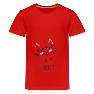I'm Purrfect! - Teenager Premium T-Shirt