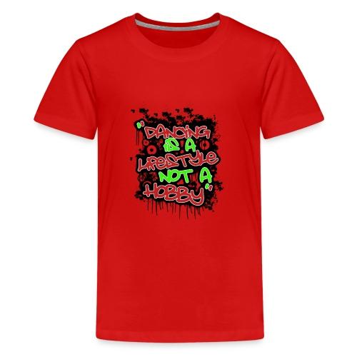 danceing lifestyle - Teenage Premium T-Shirt