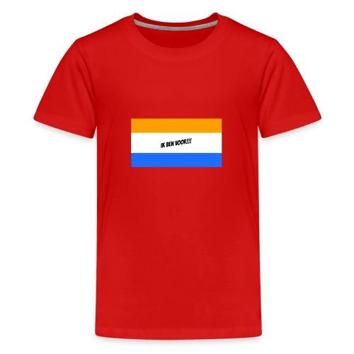 Ik ben voor!! - Teenager Premium T-shirt