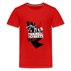 Trained in the Streets - Teenage Premium T-Shirt