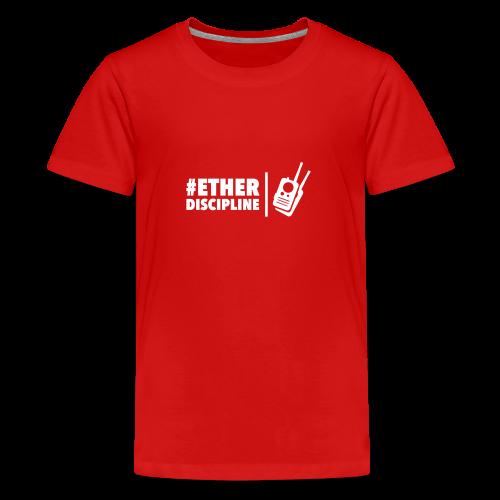 ETHERDISCIPLINE - Teenager Premium T-shirt